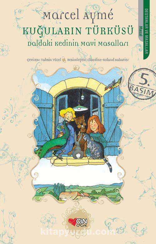 Daldaki Kedinin Mavi MasallarıKuğuların Türküsü - Marcel Ayme pdf epub