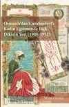 Osmanlı'dan Cumhuriyet'e Kadın Eğitiminde Biçki Dikişin Yeri (1908-1952)