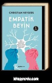 Empatik Beyin & Ayna Nöronlarının Keşfi İnsan Doğasını Anlama Yetimizi Nasıl Değiştirdi?
