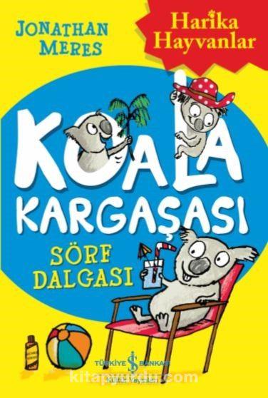 Koala Kargaşası / Sörf Dalgası - Jonathan Meres pdf epub