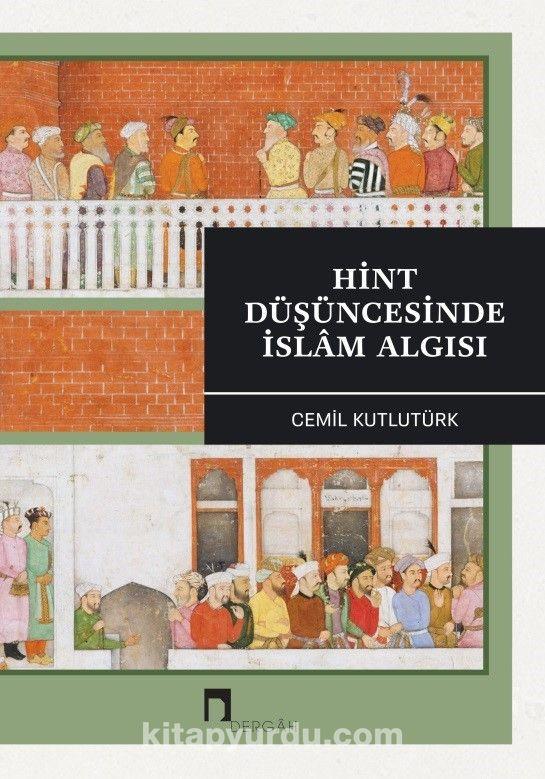 Hint Düşüncesinde İslam Algısı - Cemil Kutlutürk pdf epub