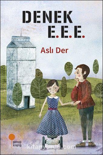 Denek E.E.E. - Aslı Der pdf epub