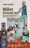 Millet Sistemi mi? Rum ve Ermeni Patrikliği'nin İdaresi ve Osmanlı Devlet Salnameleri (1847-1918)