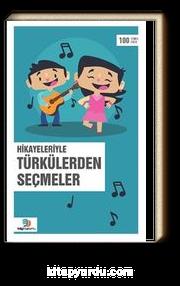 Hikayeleriyle Türkülerden Seçmeler