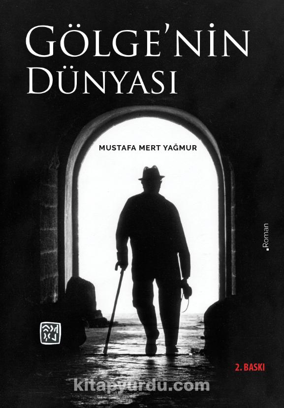 Gölge'nin Dünyası - Mustafa Mert Yağmur pdf epub