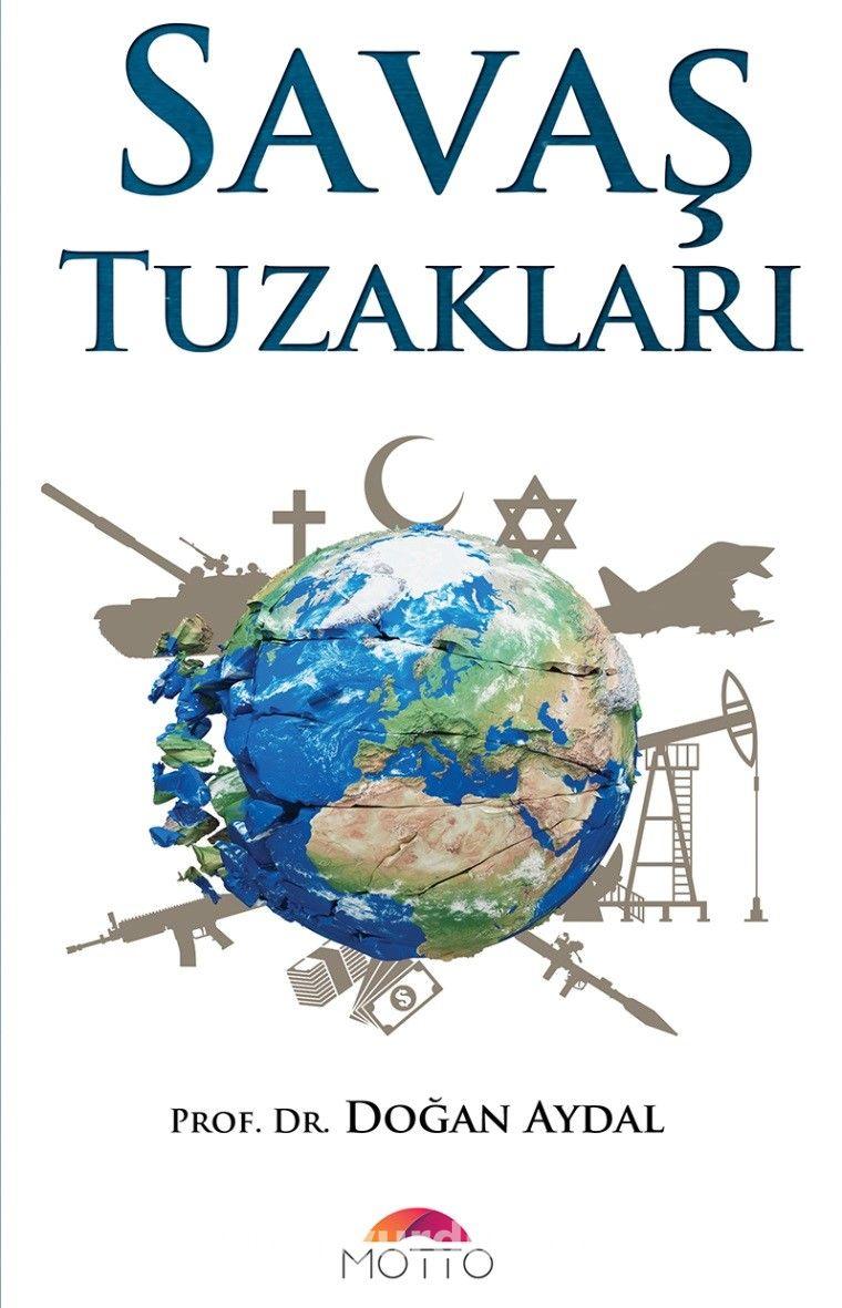 Savaş Tuzakları - Prof. Dr. Doğan Aydal pdf epub