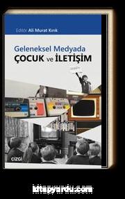 Geleneksel Medyada Çocuk ve İletişim
