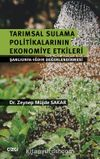 Tarımsal Sulama Politikalarının Ekonomiye Etkileri & Şanlıurfa-Iğdır Değerlendirmesi