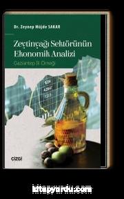 Zeytinyağı Sektörünün Ekonomik Analizi & Gaziantep İli Örneği