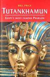 Tutankhamun & Egypt's most Famous Pharaoh