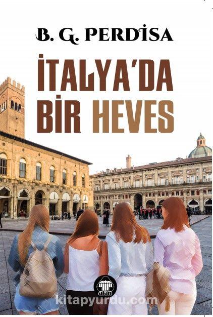 İtalya'da Bir Heves - B.G. Perdisa pdf epub