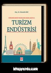 Sürdürülebilir Pazarlama Bakış Açısıyla Turizm Endüstrisi