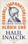 Osmanlı İmparatorluğu Klasik Çağ (1300-1600)