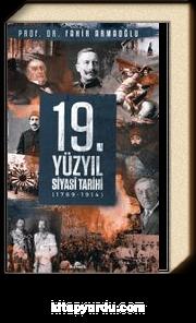 19. Yüzyıl Siyasi Tarihi, 1789-1914 (Ciltli)