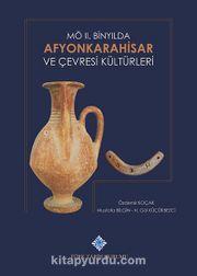 MÖ II. Binyılda Afyonkarahisar ve Çevresi Kültürleri
