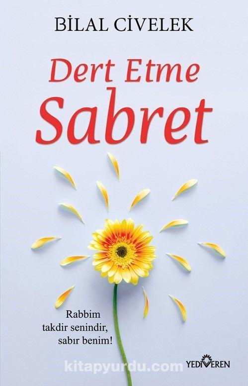 Dert Etme Sabret - Bilal Civelek pdf epub
