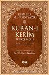 Kur'an-ı Kerim Türkçe Meali ve Muhtasar Tefsiri - Orta Boy