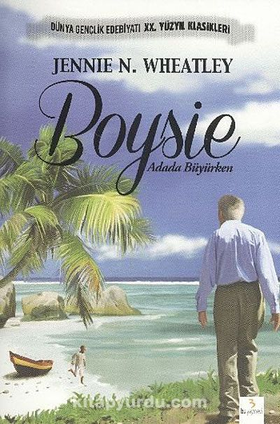 Boysie Adada Büyürken - Jennie N. Wheatley pdf epub