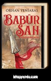 Babür Şah Hindistan Fatihi