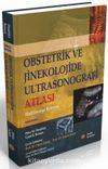 Obstetrik ve Jinekolojide Ultrasonografi Atlası