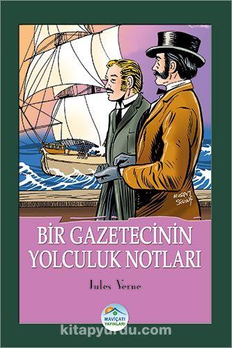 Bir Gazetecinin Yolculuk Notları - Jules Verne pdf epub