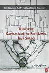 Türkiye'de Kapitalizmin ve Fetişizmin İnşa Süreci & Bir Kavram Kapitazlim Neyi Anlatır?