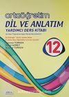 12. Sınıf Ortaöğretim Dil ve Anlatım Yardımcı Ders Kitabı