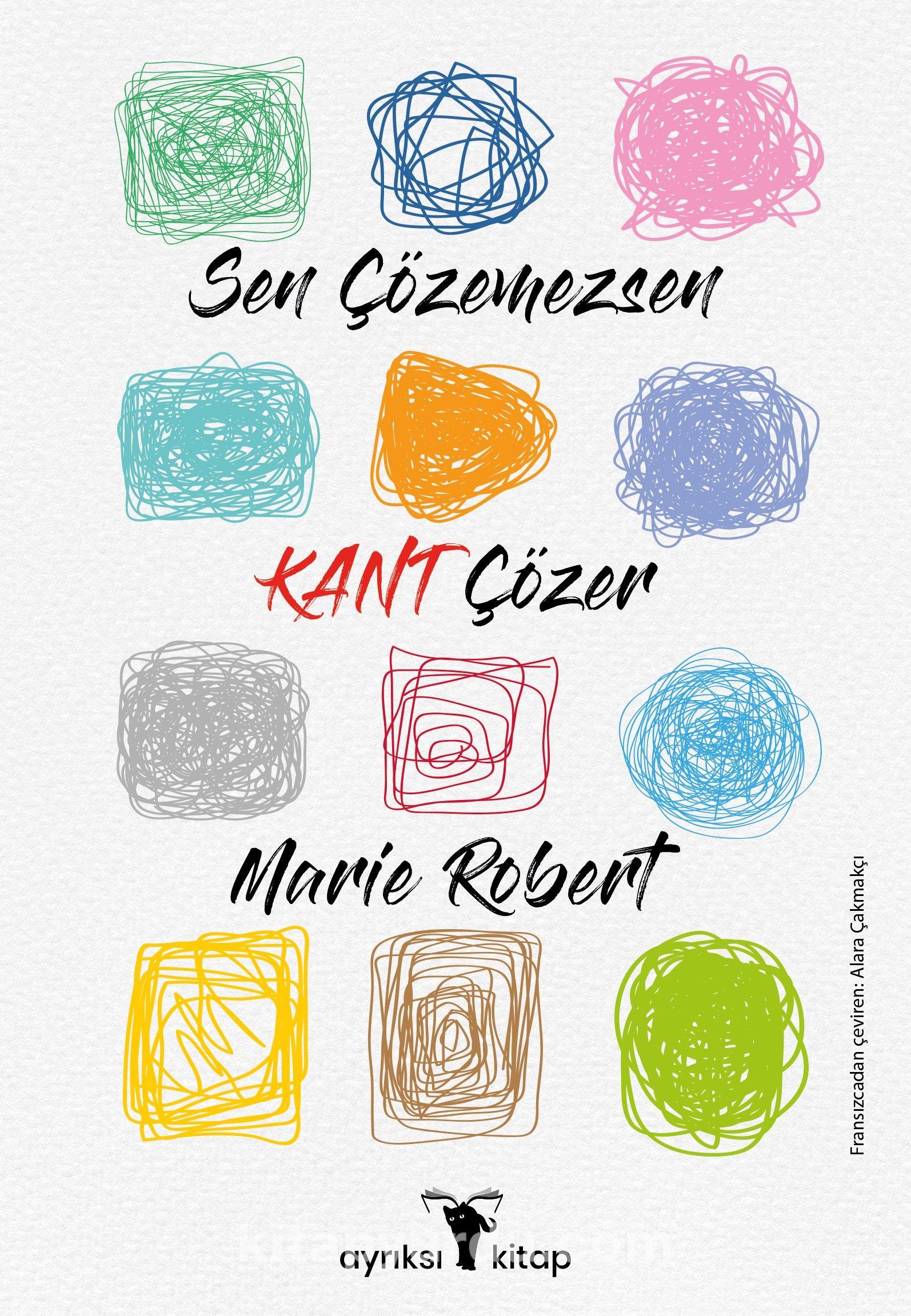 Sen Çözemezsen Kant Çözer - Marie Roberts pdf epub