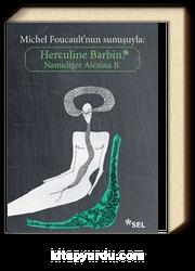 Herculine Barbin & Namidiğer Alexina B.