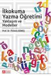 İlkokuma Yazma Öğretimi & Yaklaşımlar ve Modeller