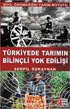 Türkiye'de Tarımın Bilinçli Yok Edilişi