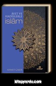 Ayetler ve Hadislerle İslam