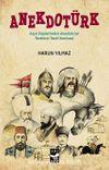 Anekdotürk & Asya Steplerinden Anadolu'ya Türklerin Tarih Serüveni