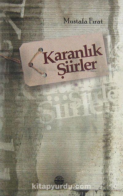 Karanlık Şiirler - Mustafa Fırat pdf epub