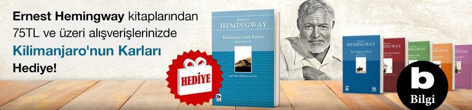 """Ernest Hemingway kitaplarından 75TL ve Üzeri Alışverişlerinizde """"Kilimanjaro'nun Karları"""" Hediye!"""