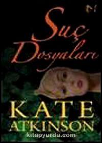 Suç Dosyaları - Kate Atkinson pdf epub