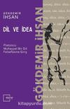 Dil ve İdea & Platoncu Muhayyel Bir Dil Felsefesine Giriş