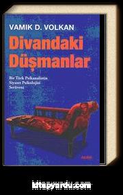 Divandaki Düşmanlar & Bir Türk Psikanalistin Serüveni