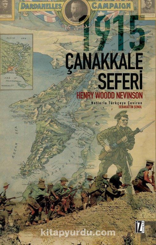 1915 Çanakkale Seferi - Henry Woodd Nevinson pdf epub