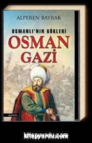 Osman Gazi & Osmanlı'nın Kökleri