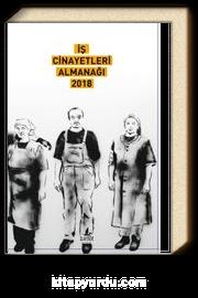 İş Cinayetleri Almanağı 2018