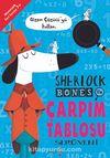 Sherlock Bones ile Çarpım Tablosu Serüveni