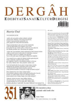 Dergah Edebiyat Sanat Kültür Dergisi Sayı:351 Mayıs 2019