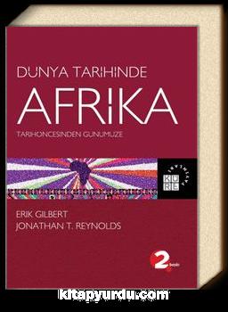 Tarihöncesinden Günümüze Dünya Tarihinde Afrika