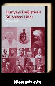 Dünyayı Değiştiren 50 Askeri Lider