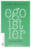 Egoistler & Üstinsanların Kitabı