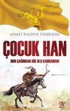 Çocuk Han & Hun Çağından Bir Ulu Kahraman