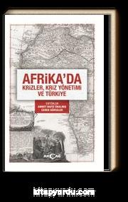 Afrika'da Krizler, Kriz Yönetimi ve Türkiye