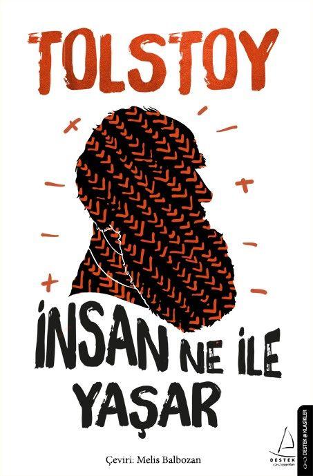 İnsan Ne ile Yaşar - Lev N. Tolstoy pdf epub