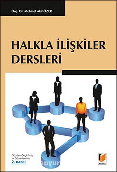Halkla İlişkiler Dersleri - Doç. Dr. Mehmet Akif Özer pdf epub